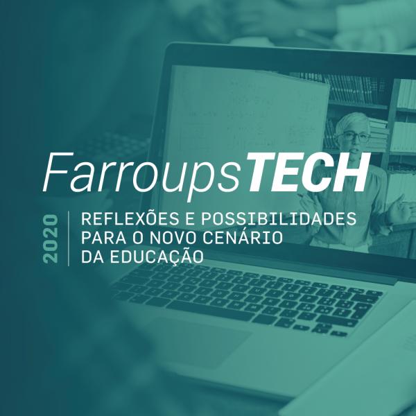PARTICIPE DA FARROUPSTECH 2020 – EDIÇÃO ESPECIAL EDUCADORES